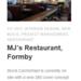 M & J' Restaurant Opening